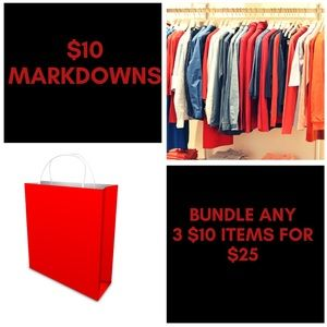 $10 MARKDOWNS- Bundle 3 $10 Items for $25